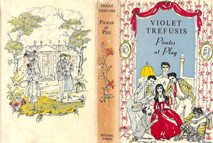 """Pirates At Play"" 1950 by Violet Trefusis w/ Decorations by Philippe Jullian"