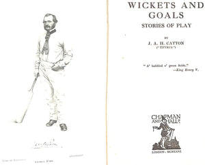 """Wickets and Goals: Stories of Play"" by J. A. H. Catton"