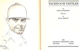 """Tack Room Tattles"" 1934 by John McKenney/ Illustrated by Paul Brown"