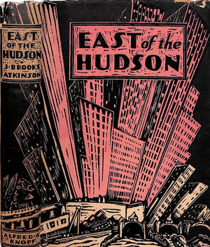 """East of The Hudson"" 1931 by J. Brooks Atkinson"