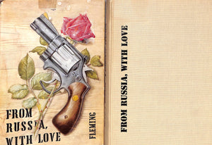 """From Russia, With Love"" 1957 by Ian Fleming"
