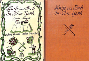 """Knife and Fork in New York Where to Eat What to Order"" Machall, Lawton"