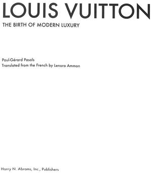 """Louis Vuitton: The Birth of Modern Luxury"" by Paul-Gerard Pasols"