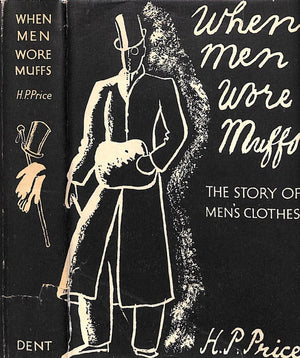 """When Men Wore Muffs; The Story of Men's Clothes"" 1936 Price, H. P."