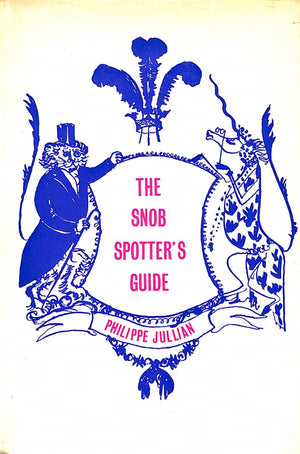 """The Snob Spotter's Guide"" 1958 by Jullian, Philippe"