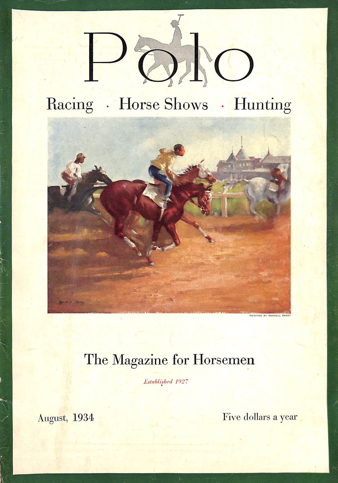 Polo: The Magazine For Horsemen August 1934