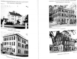 """Colonial Architecture of Cape Cod, Nantucket  and Martha's Vineyard"" Poor, Alfred Easton"
