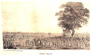 """Royal Ascot: Its History and Its Associations"" CAWTHORNE, George James"