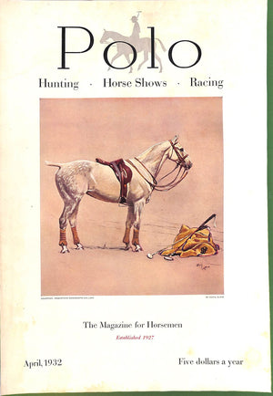 "Polo Magazine April, 1932 w/ Cecil Aldin Polo Pony ""Activity"" On Cover"