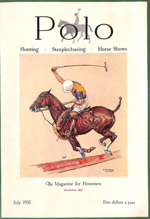 "Polo Magazine July, 1931 w/ Paul Brown ""On The Boards"" '31 Cover"