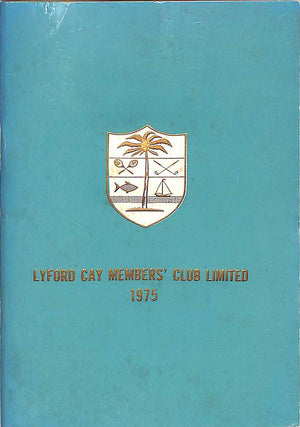 """Lyford Cay Members' Club Limited 1975"""