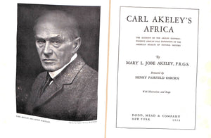 'Carl Akeley's Africa: The Account of the Akeley Eastman-Pomeroy African Hall Expedition of The  American Museum of Natural History'