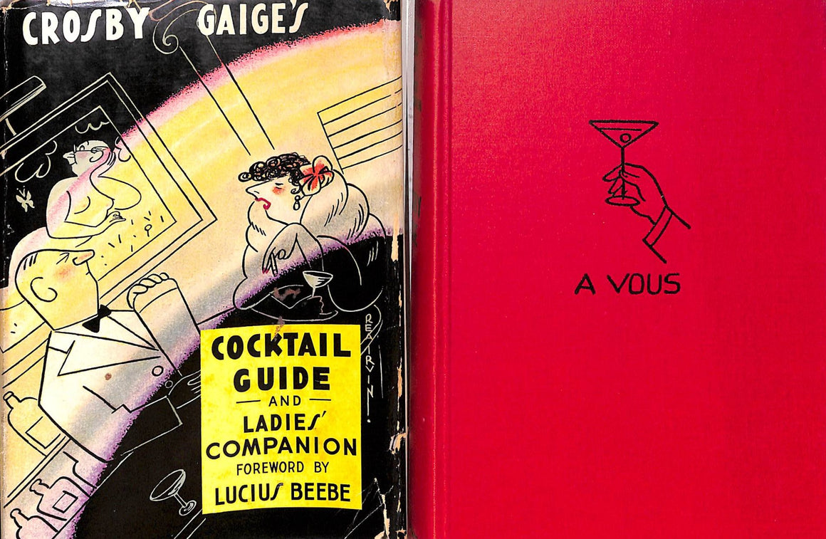 """Cocktail Guide and Ladies' Companion"" 1941 GAIGE, Crosby"