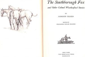 """The Southborough Fox: And Other Colonel Weatherford Stories"" GRAND, Gordon"