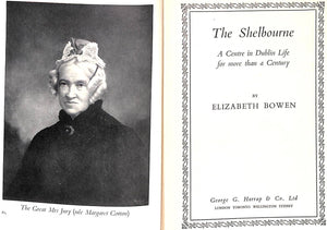 """The Shelbourne: A Centre in Dublin Life For More Than a Century"" Bowen, Elizabeth"