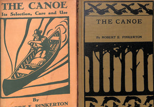 """The Canoe: Its Selection, Care and Use"" 1936 Robert E. Pinkerton"