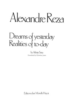 """Alexandre Reza: Dreams of Yesterday Realities of To-Day"" 1984 SETA, Arlette"