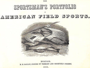 """The Sportsman's Portfolio of American Field Sports"""