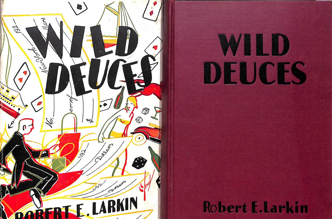 """Wild Deuces"" 1928 Larkin, Robert E."