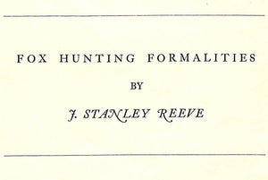 """Fox Hunting Formalities"" REEVE, J. Stanley"
