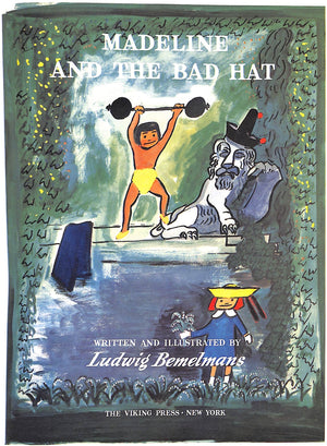 """Madeline And The Bad Hat"" Bemelmans, Ludwig"