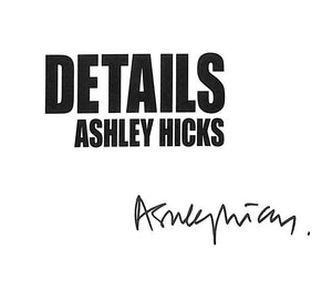 """Details"" Ashley Hicks [Signed!]"