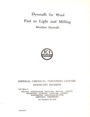 """Dyestuffs for Wool Fast to Light and Milling"" Dyestuffs, Mordant"
