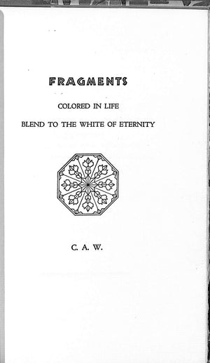 """Fragments: Colored in Life Blend to the White of Eternity"""