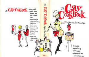 """The Gay Cookbook: The Complete Compendium of Campy Cuisine and Menus for Men"" HOGAN, Chef Lou Rand"