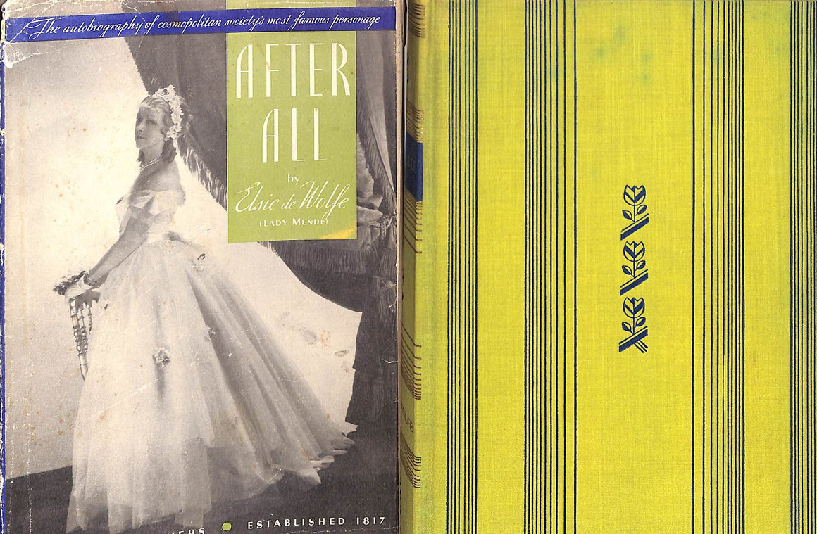 """After All: The Autobiography of Cosmopolitan Society's Most Famous Personage"" Elsie de Wolfe"