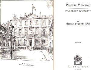 """Peace in Picadilly: The Story of Albany"" BIRKENHEAD, Sheila"