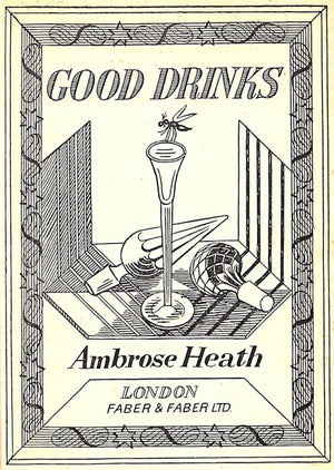 """Good Drinks"" HEATH, Ambrose"