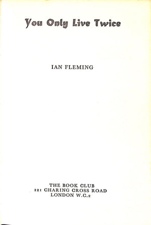 """You Only Live Twice"" 1964 Fleming, Ian"