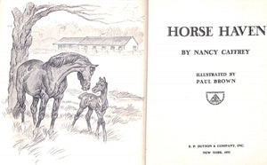 """Horse Haven"" 1956 CAFFREY, Nancy"