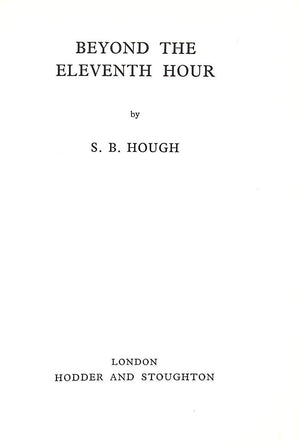"""Beyond the Eleventh Hour"" 1961 HOUGH, S.B."