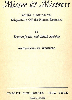 Mister & Mistress: Being a Guide to Etiquette and Off-The-Record Romance