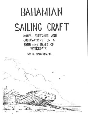 """Bahamian Sailing Craft"" Johnson, Wm R. Jr."