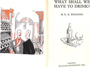 """What Shall We Have To Drink?"" Boulestin, X.M."