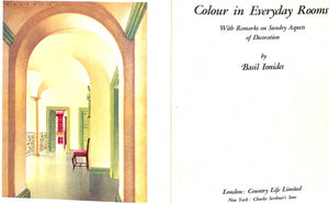 """Colour in Everyday Rooms with Remarks on Sundry Aspects of Decoration"" IONIDES, Basil"