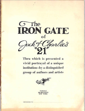 """The Iron Gate: Jack of Charlies ""21"" Twenty One West Fifty Second Street New York"""