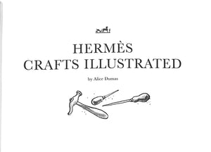 """Hermes Crafts Illustrated"" Dumas, Alice"