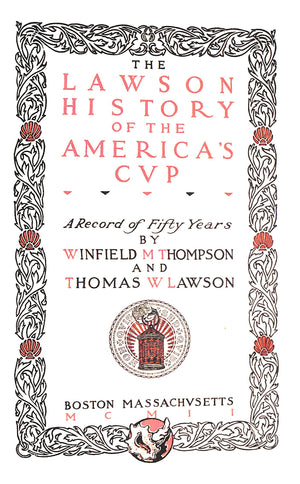 """The Lawson History of The America's Cup"" 1902"