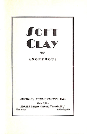 """Soft Clay"" 1934 ANONYMOUS"