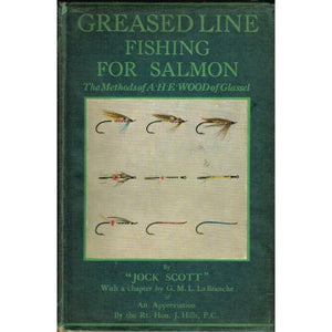 "'Greased Line: Fishing For Salmon' by ""Jock Scott"""