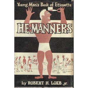 He-Manners: A Young Man's Book of Etiquette