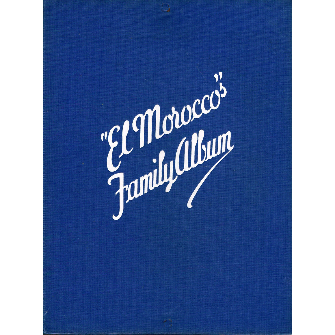 """El Morocco's"" Family Album"