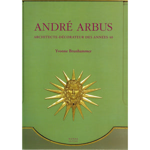 Andre Arbus Architecte-Decorateur des Annees 40