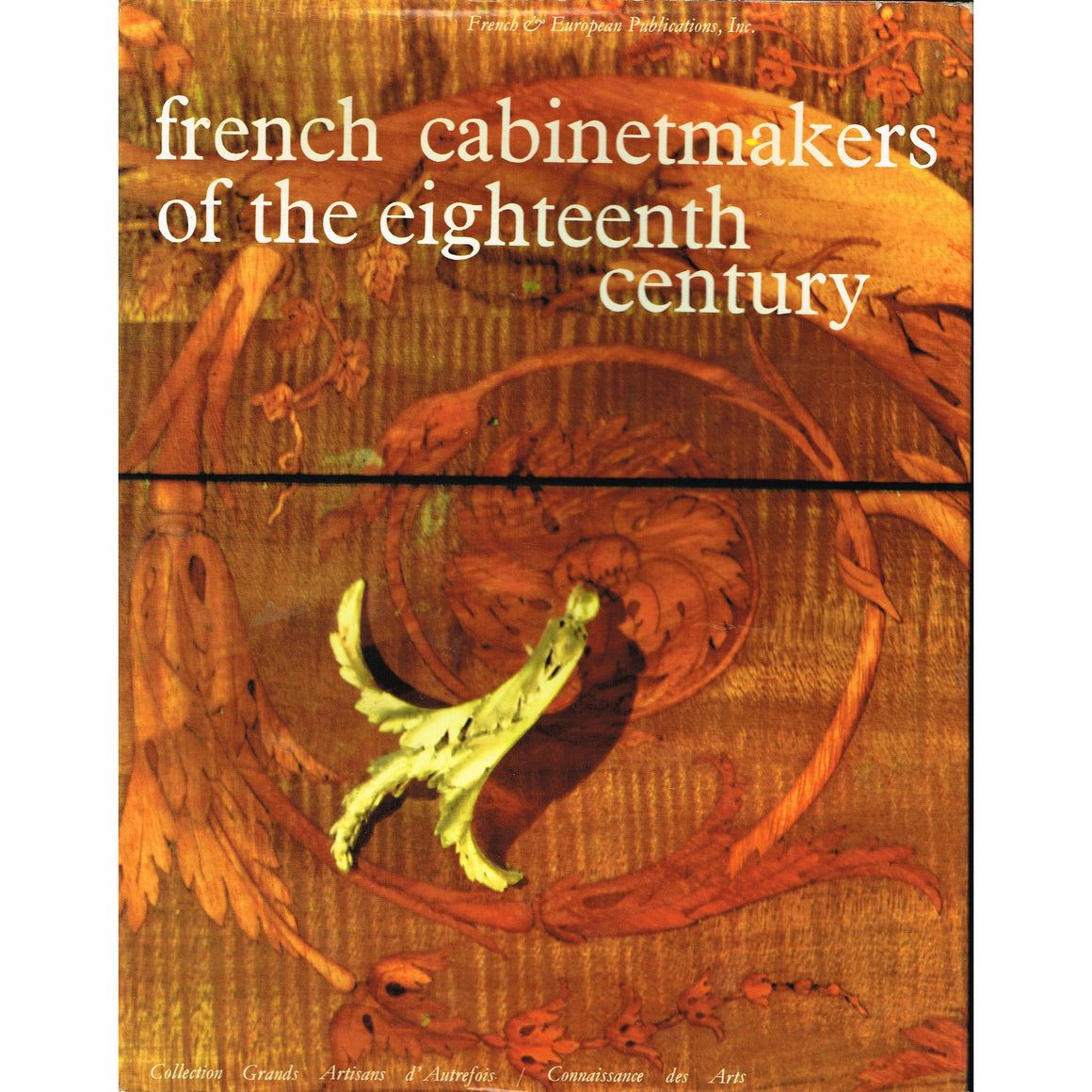 french cabinetmakers of the eighteenth century