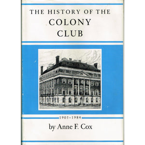 The History of the Colony Club 1903-1984