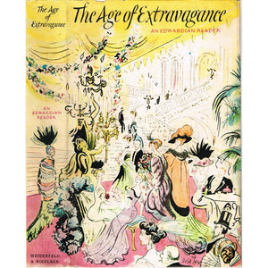 The Age of Extravagance: An Edwardian Reader